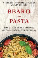 Beard on Pasta - James Beard