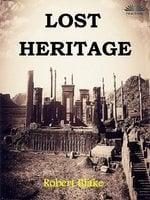 Lost Heritage