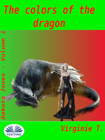 The Colors Of The Dragon - Virginie T.