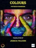 Colours: The Voices Of The Soul - Patrizia Barrera