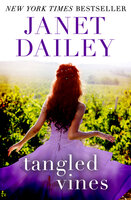 Tangled Vines - Janet Dailey