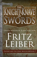 The Knight and Knave of Swords - Fritz Leiber