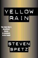 Yellow Rain - Steven Spetz