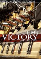 HMS Victory: First Rate 1765 - Iain Ballantyne, Jonathan Eastland