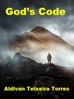 God's Code - Aldivan Teixeira Torres