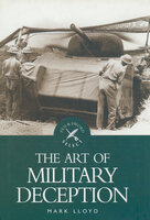 The Art of Military Deception - Mark Lloyd