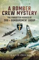 A Bomber Crew Mystery - David Price