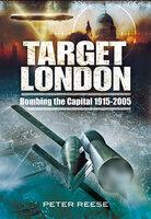 Target London - Peter Reese