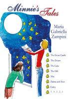 Minnie's Tales - Maria Gabriella Zampini