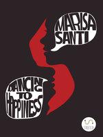 Dancing To Happiness - Marisa Santi