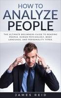 How to Analyze People - James Reid