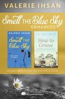 Smell the Blue Sky - Valerie Ihsan