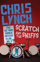 Scratch and the Sniffs - Chris Lynch