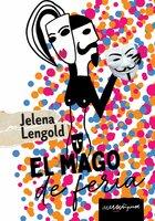 El mago de feria - Jelena Lengold