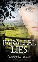Parallel Lies - Georgia Rose