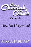 Hey, Ho, Hollywood! - Deborah Gregory