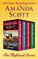 The Highland Series - Highland Fling, Highland Secrets, Highland Treasure, and Highland Spirits - Amanda Scott