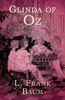 Glinda of Oz - L. Frank Baum
