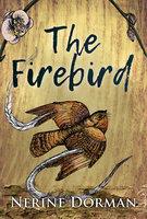 The Firebird - Nerine Dorman