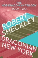 Draconian New York - Robert Sheckley