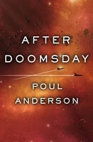 After Doomsday - Poul Anderson