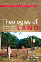 Theologies of Land: Contested Land, Spatial Justice, and Identity