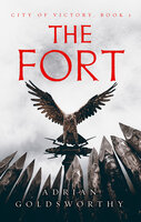 The Fort - Adrian Goldsworthy