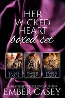 Her Wicked Heart Boxed Set - Ember Casey