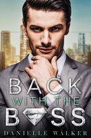 Back With the Boss - Danielle Walker