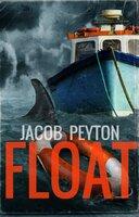 Float - Jacob Peyton