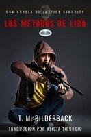 Los Métodos De Lido - T. M. Bilderback