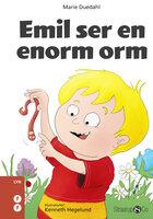 Emil ser en enorm orm