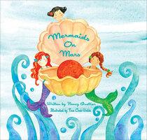 Mermaids On Mars - Nancy Guettier