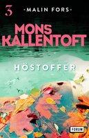 Höstoffer - Mons Kallentoft