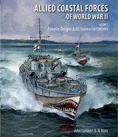 Allied Coastal Forces of World War II: Volume I - Al Ross, John Lambert