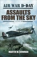 Assaults from the Sky - Martin W. Bowman