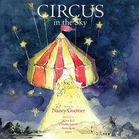 Circus in the Sky - Nancy Guettier