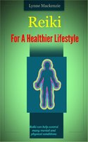 Reiki For A Healthier Lifestyle - Russ Chard