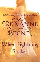 When Lightning Strikes - Rexanne Becnel