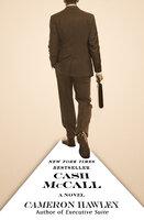 Cash McCall: A Novel - Cameron Hawley