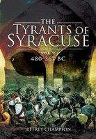 The Tyrants of Syracuse Volume I - Jeff Champion