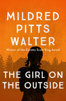 The Girl on the Outside - Mildred Pitts Walter