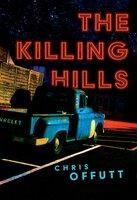 The Killing Hills - Chris Offutt