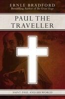 Paul the Traveller: Saint Paul and his World - Ernle Bradford