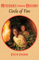 Circle of Fire - Evelyn Coleman