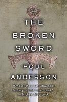 The Broken Sword - Poul Anderson