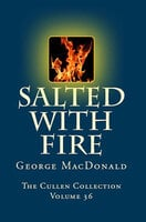 Salted with Fire - George MacDonald