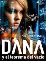 Dana y el teorema del vacío - Victor Conde