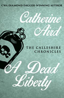 A Dead Liberty - Catherine Aird