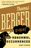 Abnormal Occurrences: Short Stories - Thomas Berger